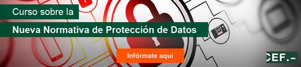 Curso sobre la Nueva Normativa de Protección de Datos