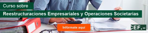 Curso Monográfico reestructuraciones empresariales y Operaciones Societarias